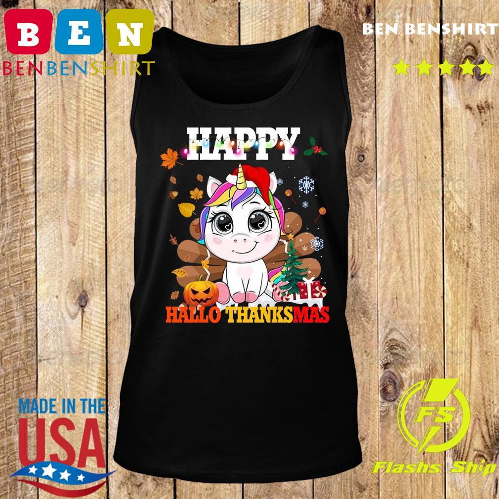 Unicorn Happy Hallothanksmas Shirt Tank top
