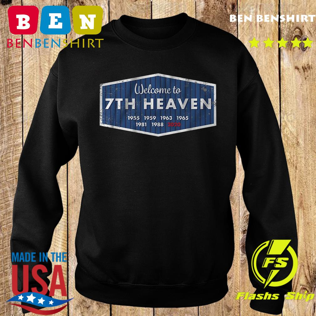 welcome to 7th heaven 1955 1959 1963 1965 1981 1988 2020 s Sweater