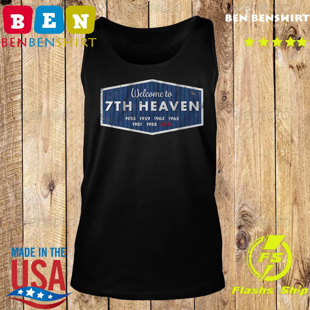 welcome to 7th heaven 1955 1959 1963 1965 1981 1988 2020 s Tank top