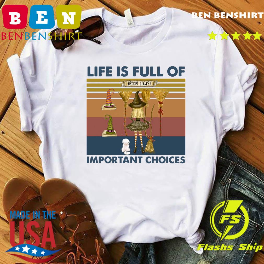 Witch Life Is Full Of Important Choices Vintage Shirt