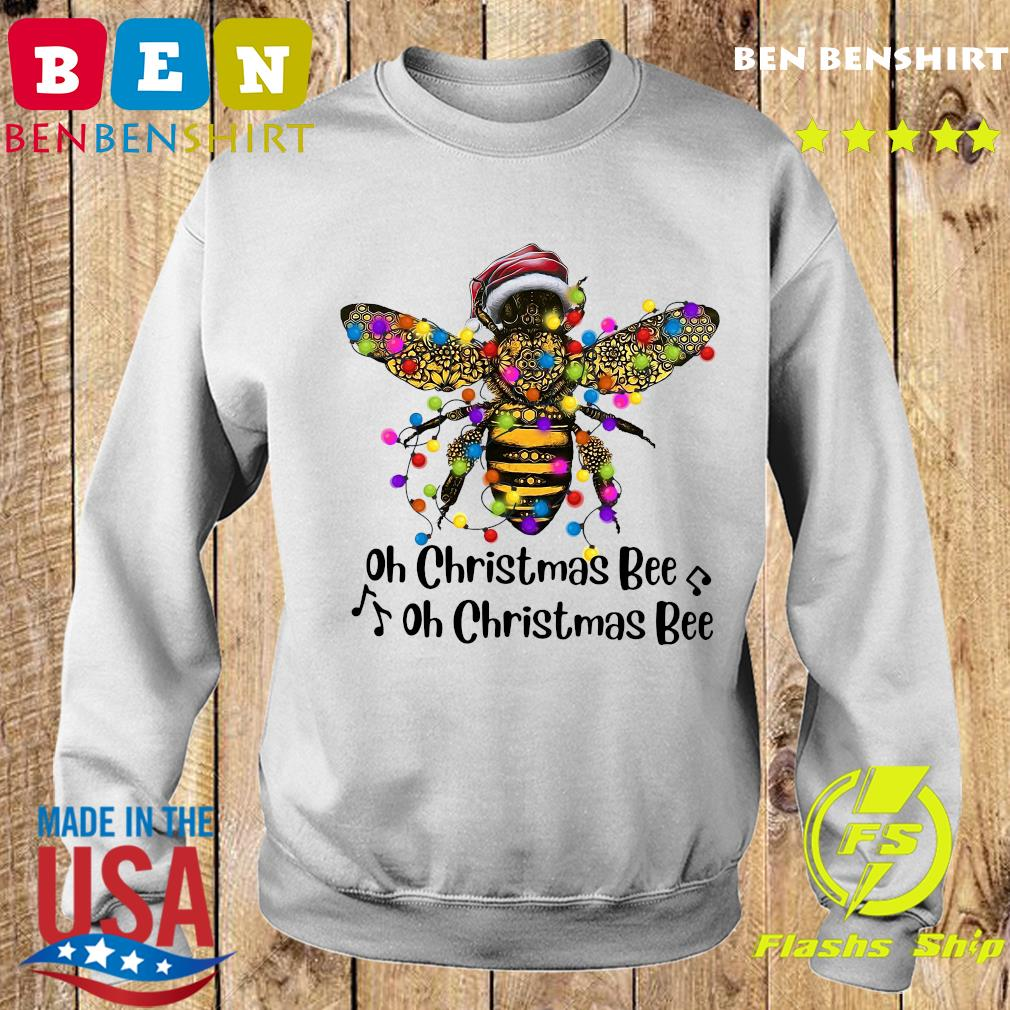 Bee Santa Oh Christmas Bee Oh Christmas Bee Light Sweatshirt