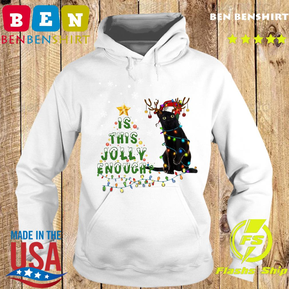 Black Cat Santa Is This Jolly Enough Merry Christmas Tree Sweats Hoodie
