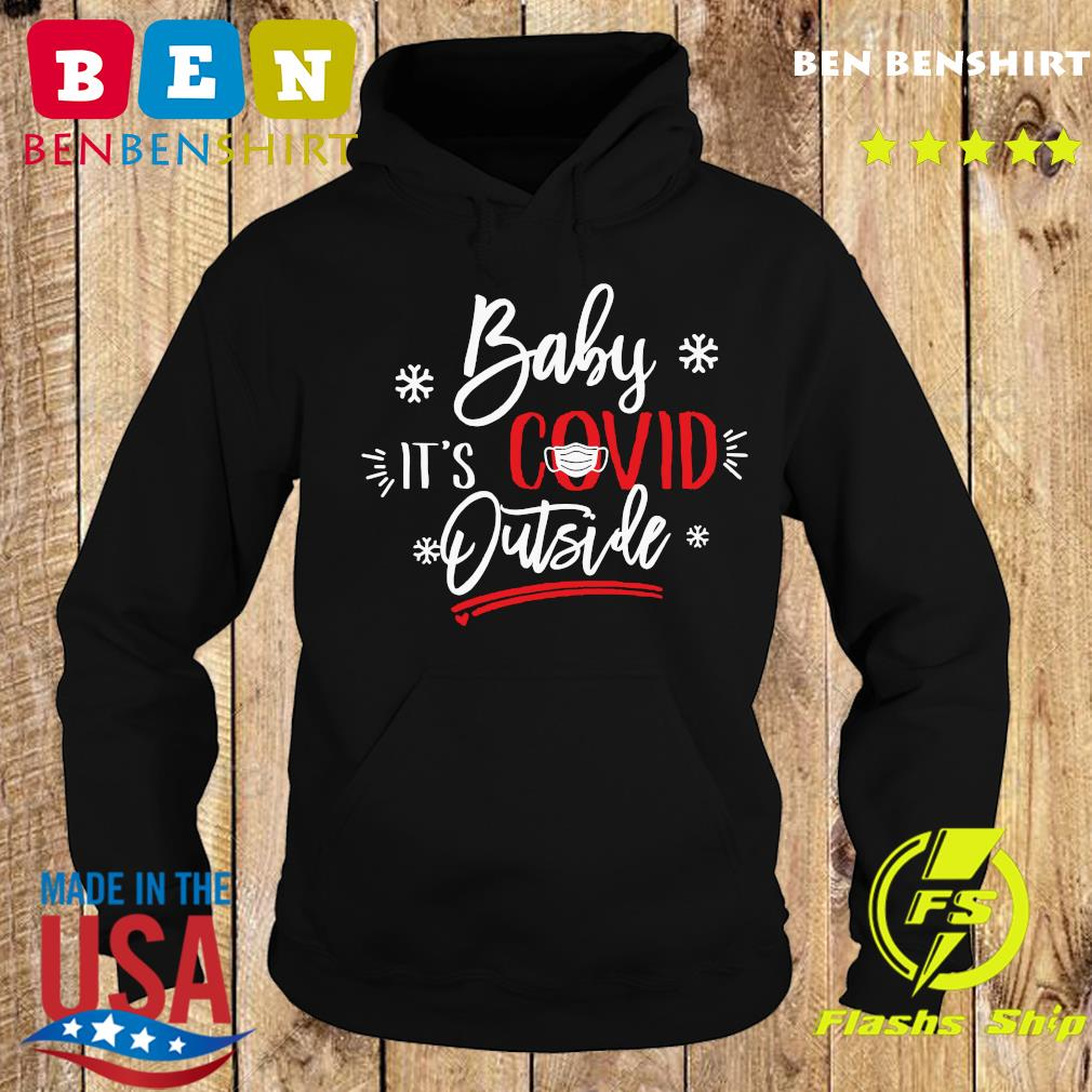 Christmas Baby It's Covid Outside Sweats Hoodie