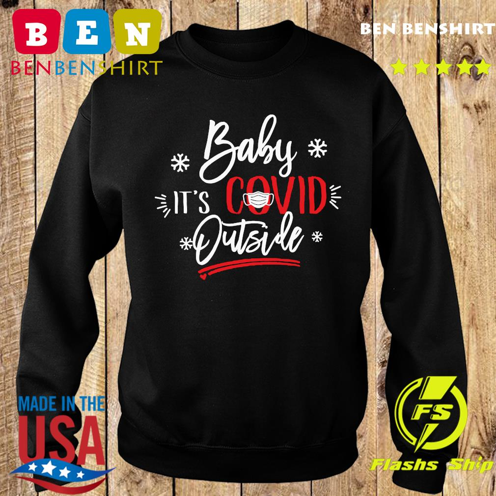 Christmas Baby It's Covid Outside Sweatshirt