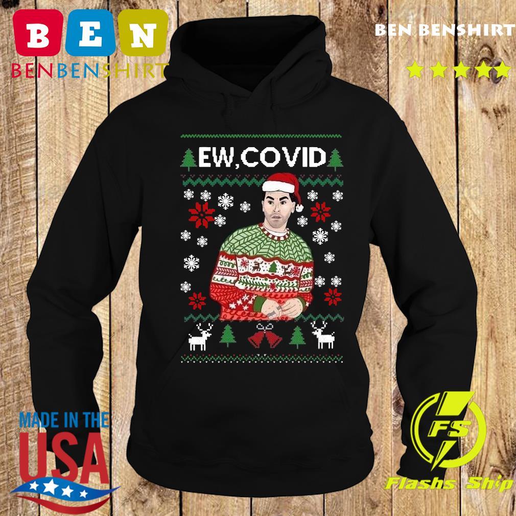 David Rose Ew Covid Ugly Christmas Sweats Hoodie