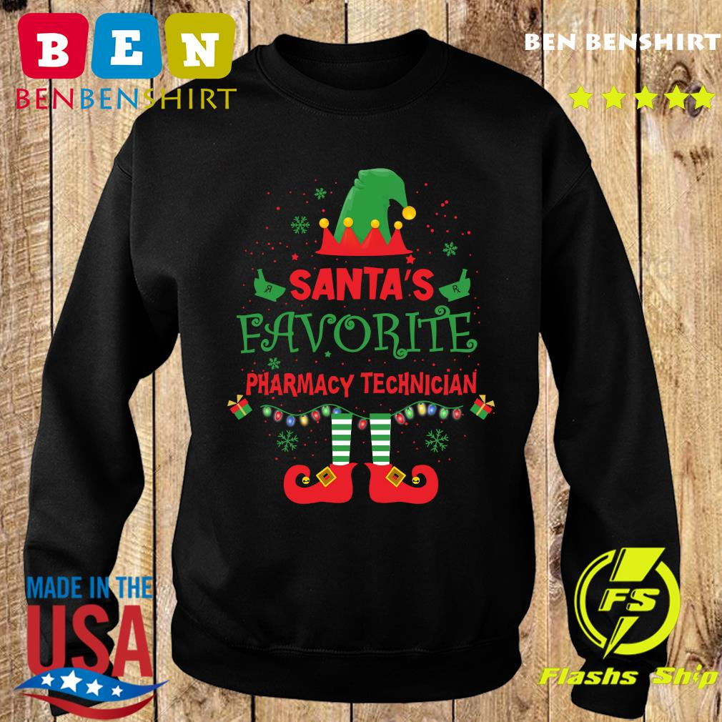 ELF Santa's Favorite Pharmacy Technician Merry Christmas Sweatshirt
