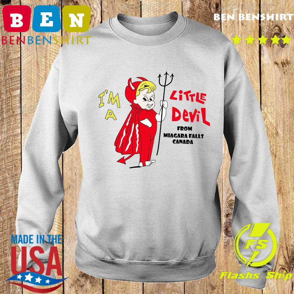 I_m A Little Devil From Niagara Falls Canada Shirt Sweater
