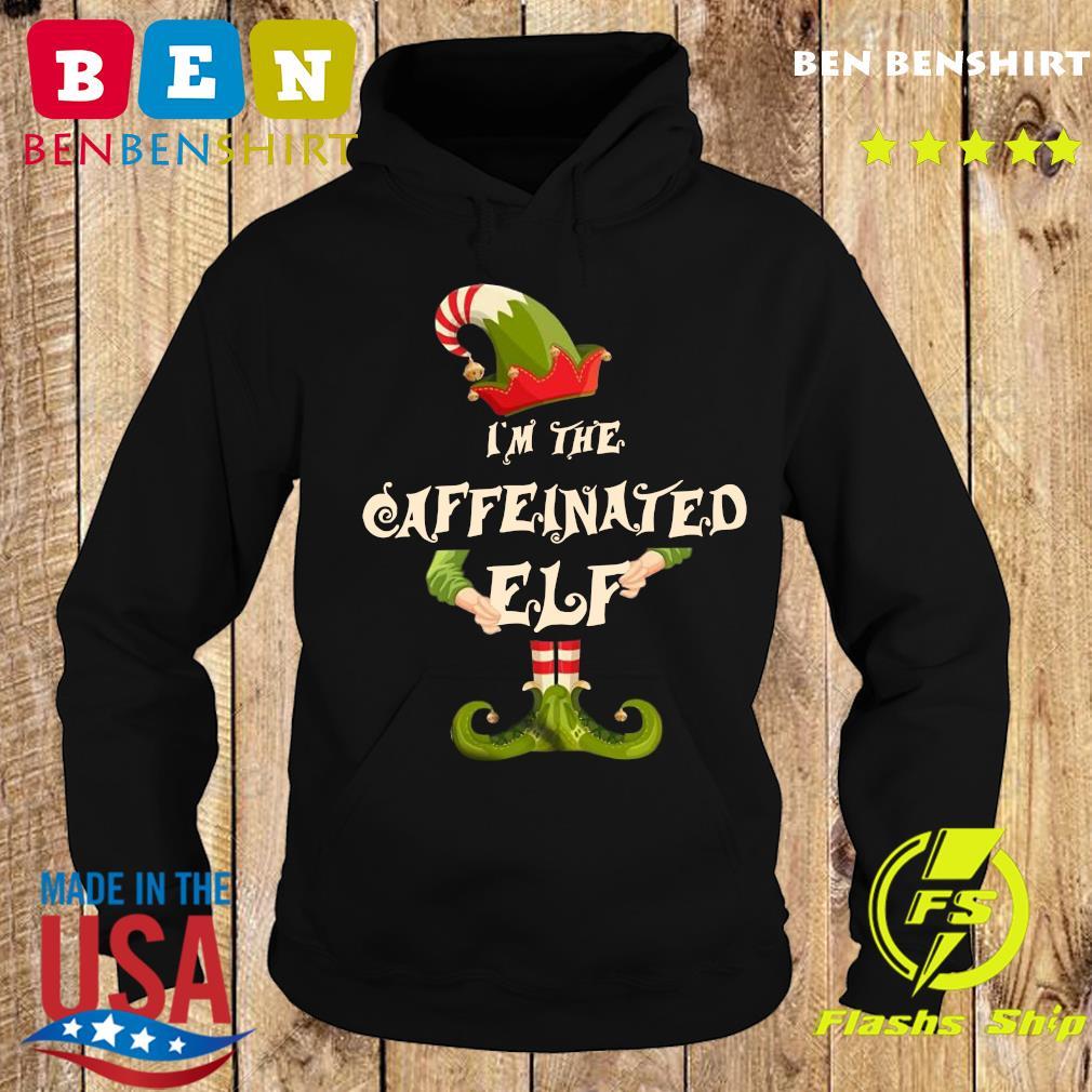 I'm The Caffeinated Elf Merry Christmas Sweats Hoodie