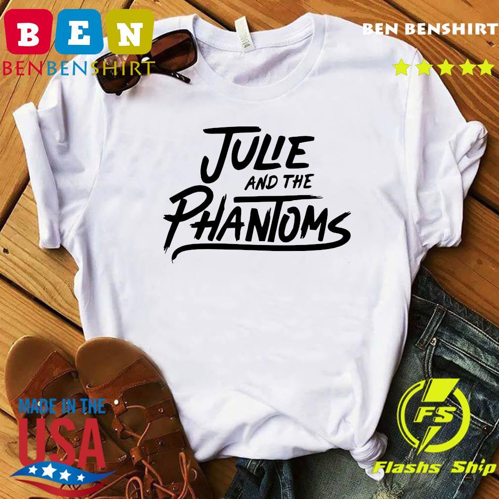 Julie And The Phantoms Shirt
