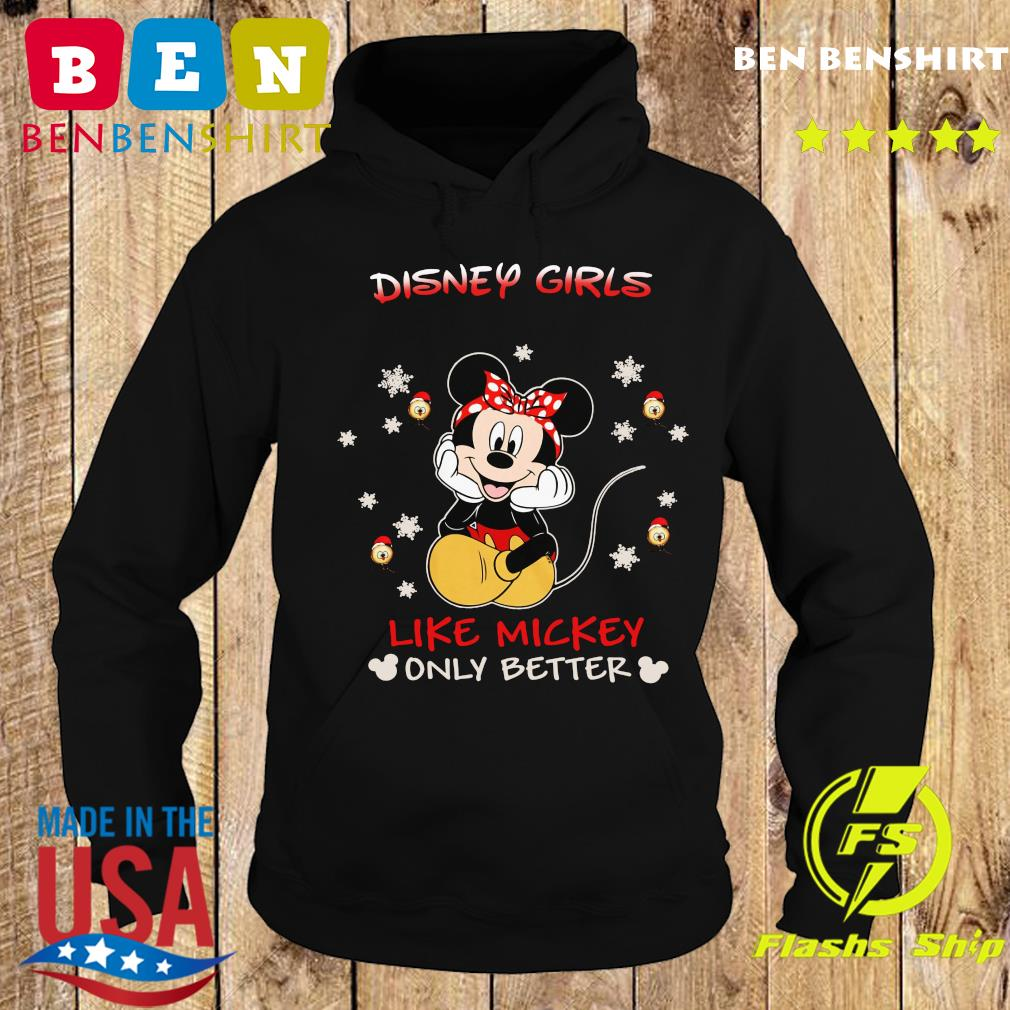 Mickey Mouse Disney Girls Like Mickey Only Better Shirt Hoodie