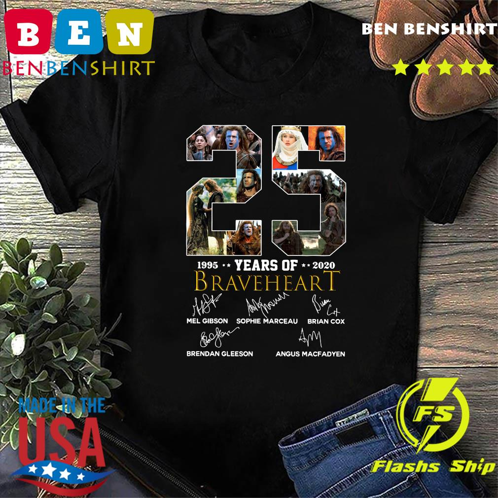 Official 25 Years Of Braveheart 1995 2020 Signatures Shirt