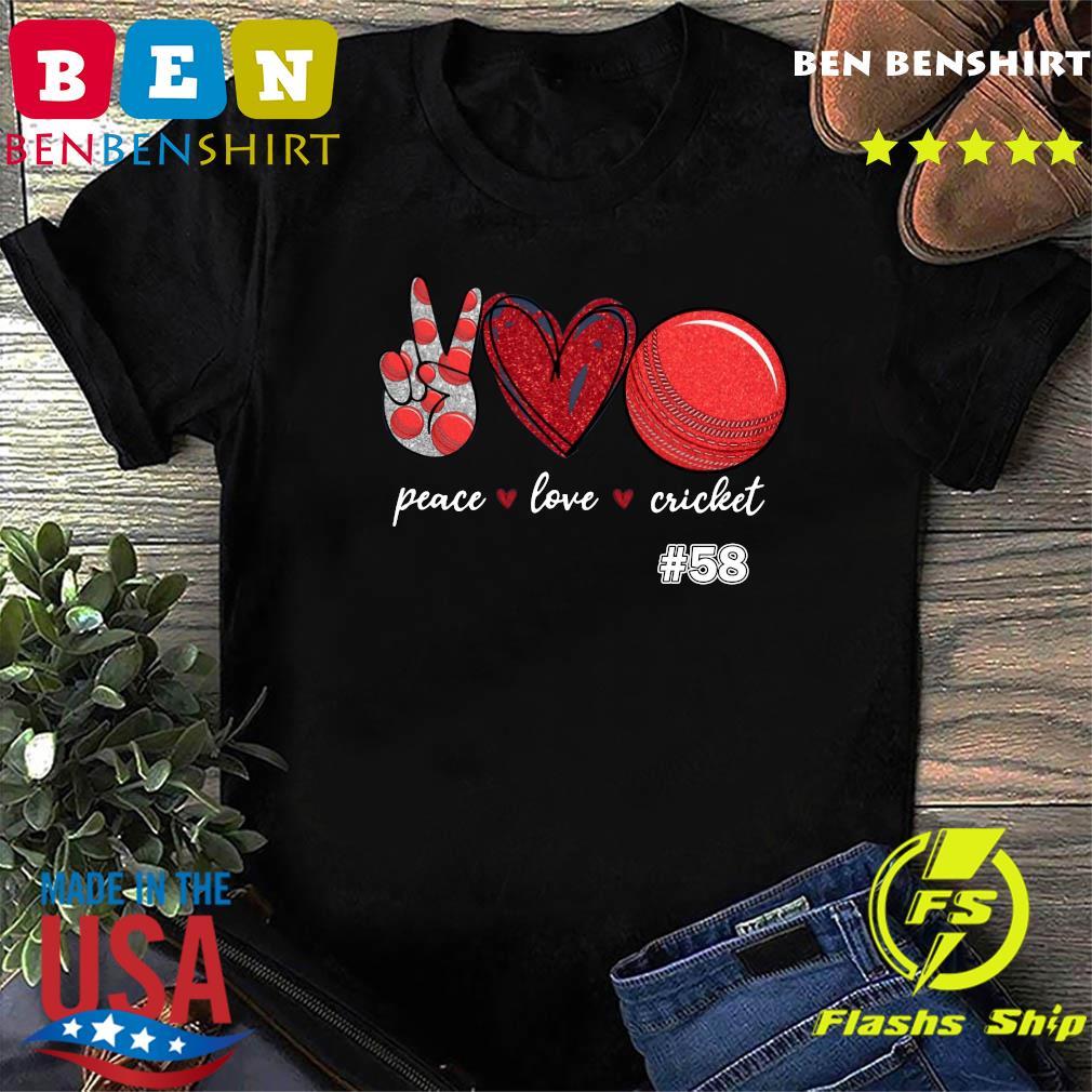 Peace Love Cricket 58 Shirt