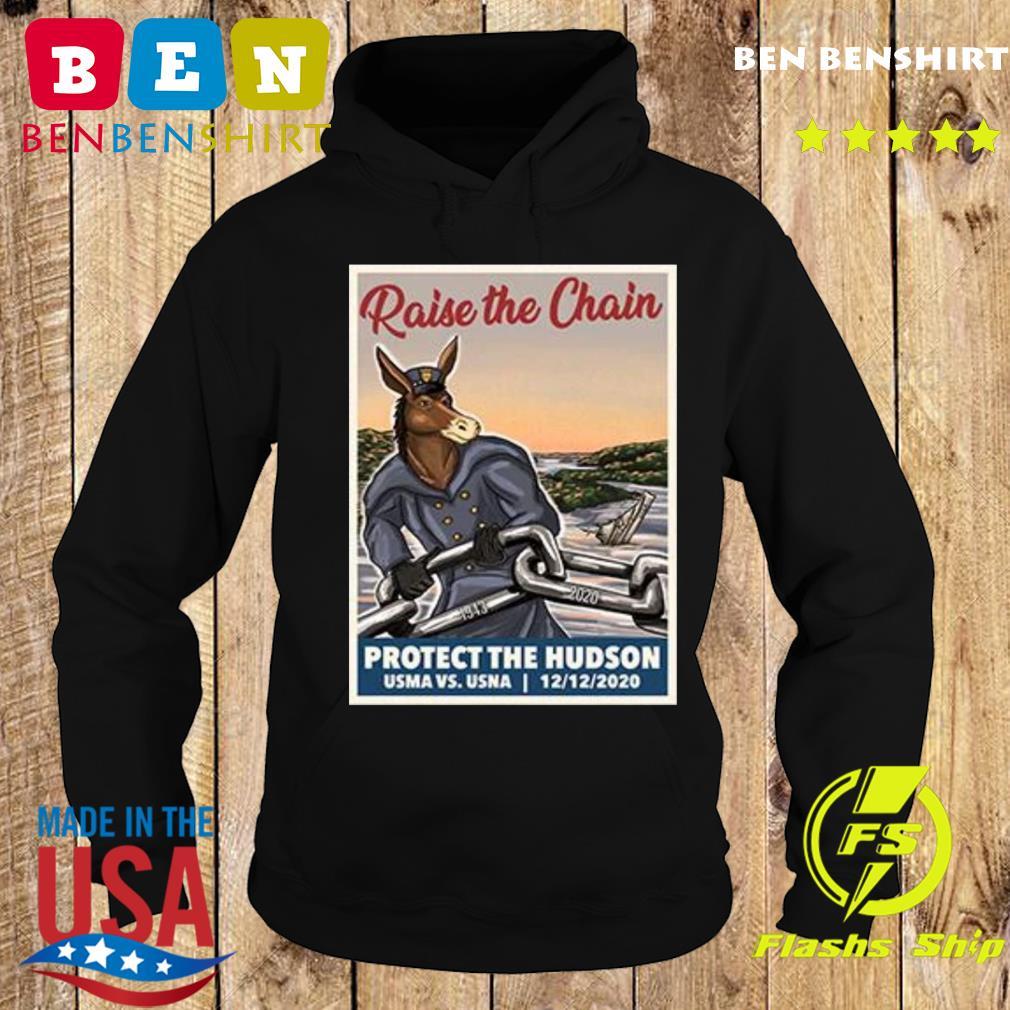 Raise The Chain Protect The Hudson Tee Shirt Hoodie