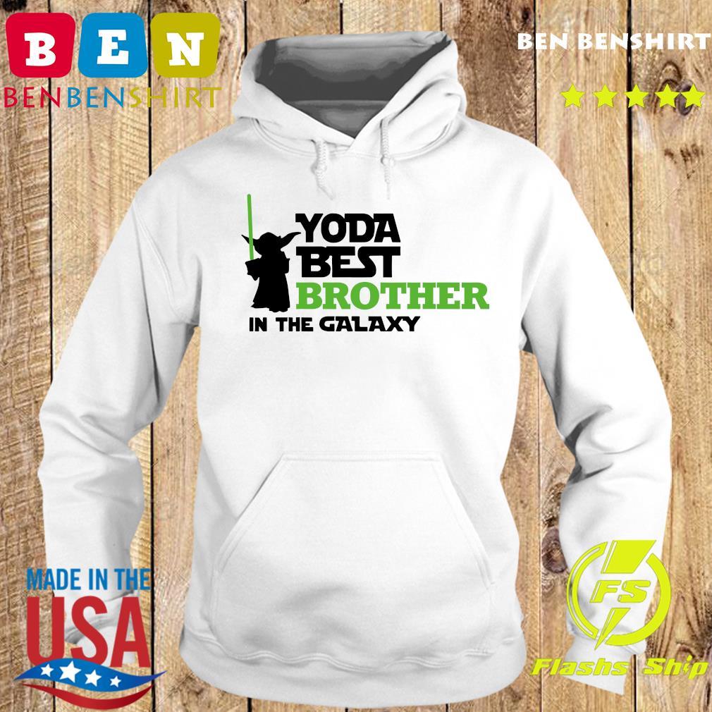 Star War Baby Yoda Best Brother In The Galaxy Shirt Hoodie