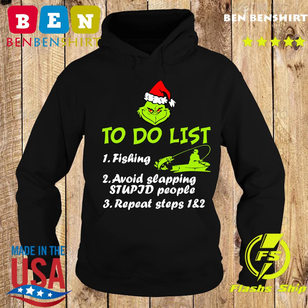 The Grinch Santa To Do List Fishing Avoid Slapping Christmas Sweats Hoodie
