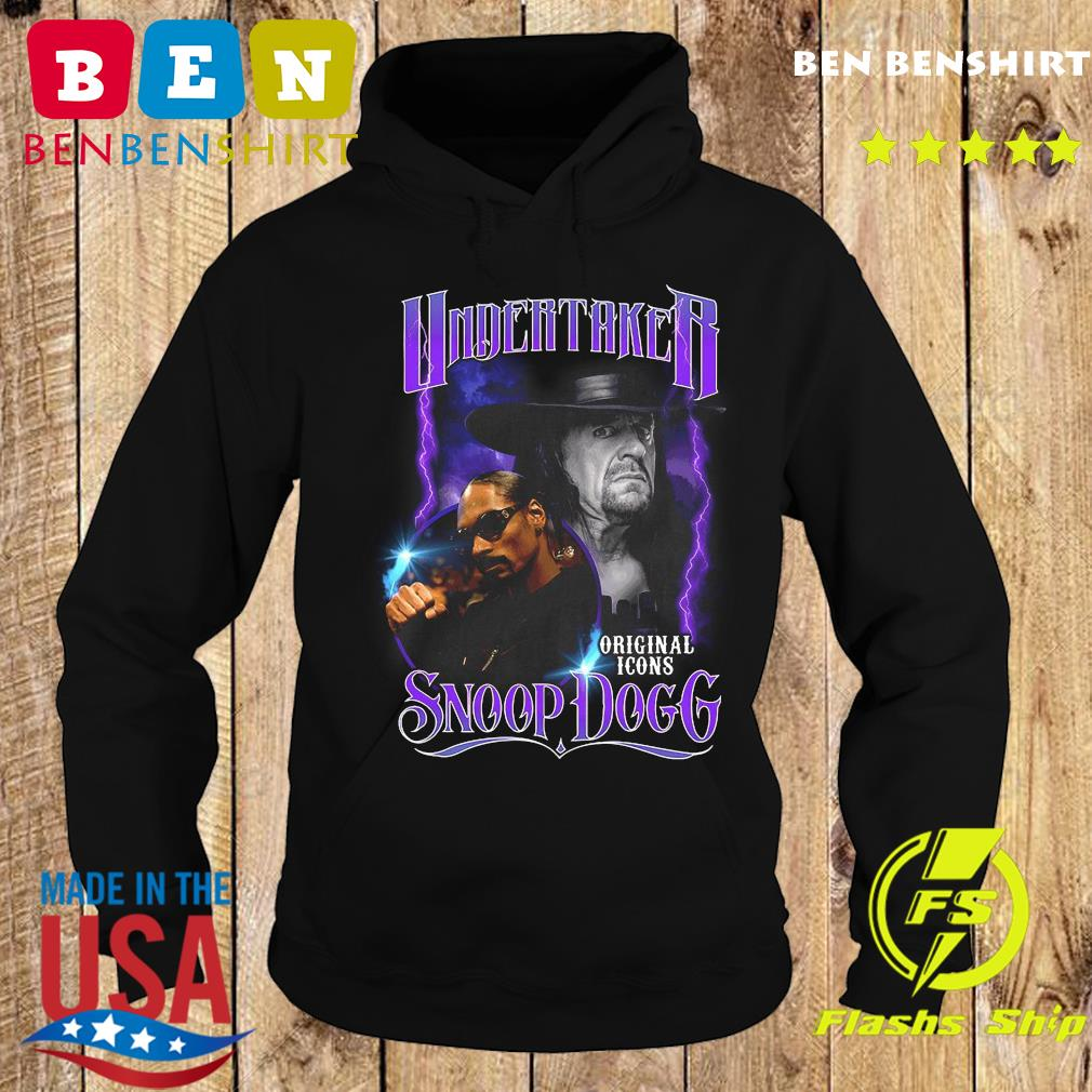 Undertaker Original Icons Snoop Dogg Shirt Hoodie