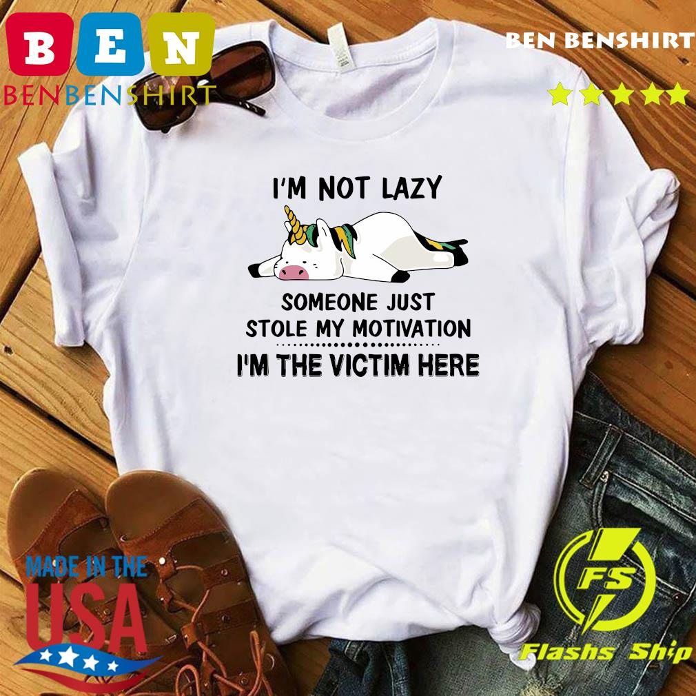Unicorn Pig I_m Not Lazy Someone Just Stole My Motivation I_m The Victim Here Shirt