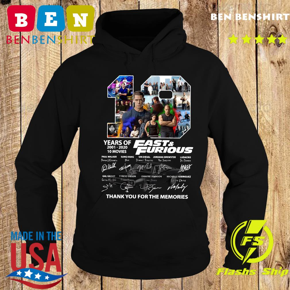 19 Years Of Fast And Furious 2001 2020 10 Movies Thank You For The Memories Signatures Shirt Hoodie