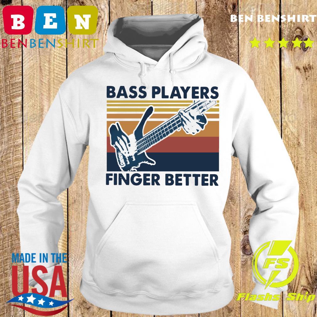 Bass Players Finger Better Vintage Retro Shirt Hoodie