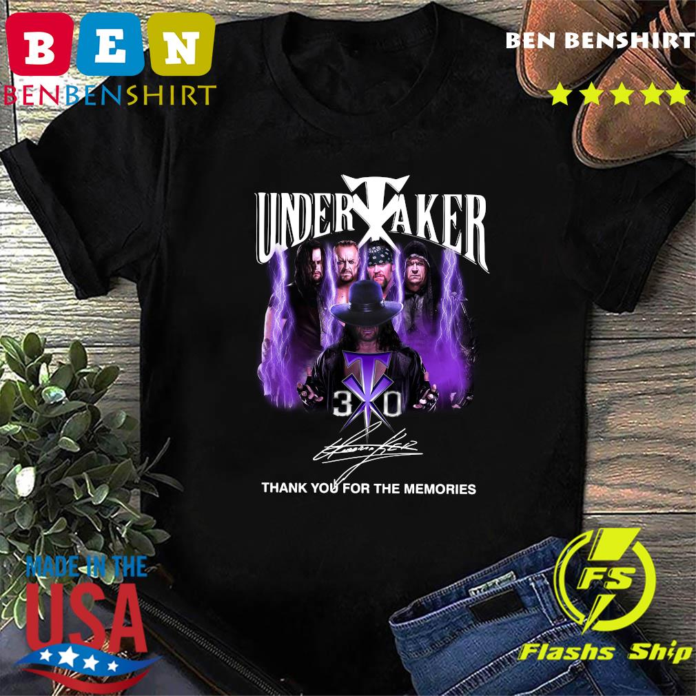 Funny Undertaker 30th Anniversary Thank You For The Memories Signatures T-Shirt