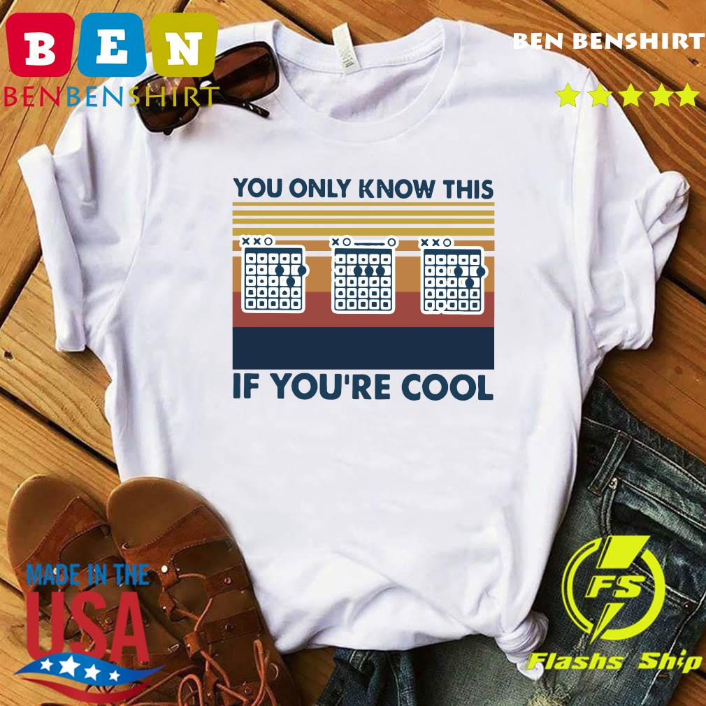 Guitar You Only Know This If You're Cool Vintage Retro Shirt