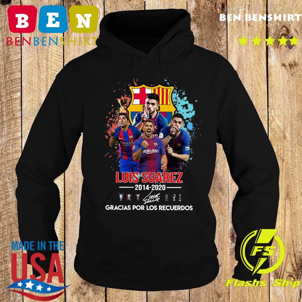 Luis Suarez 2014 2020 Gracias Por Los Recuerdo Signatures Shirt Hoodie