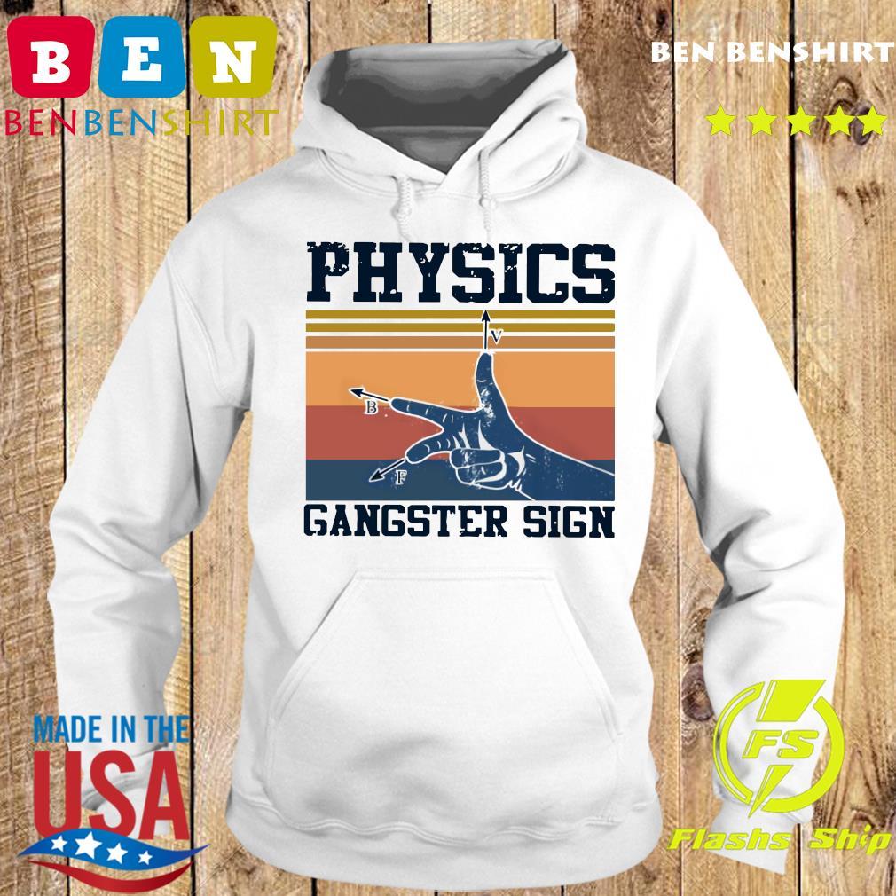 Physics Gangster Sign Vintage Retro Shirt Hoodie