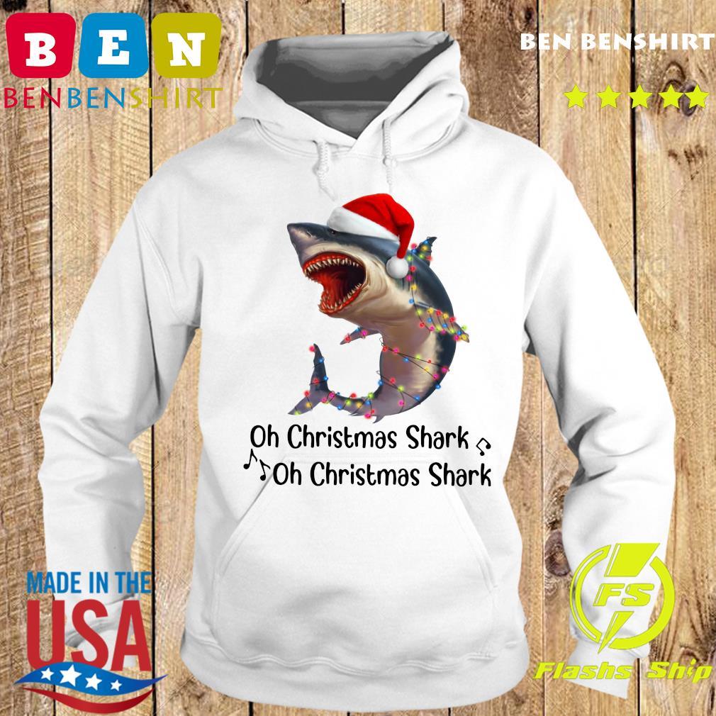Shark Santa Light Oh Christmas Shart Oh Christmas Shark Sweats Hoodie