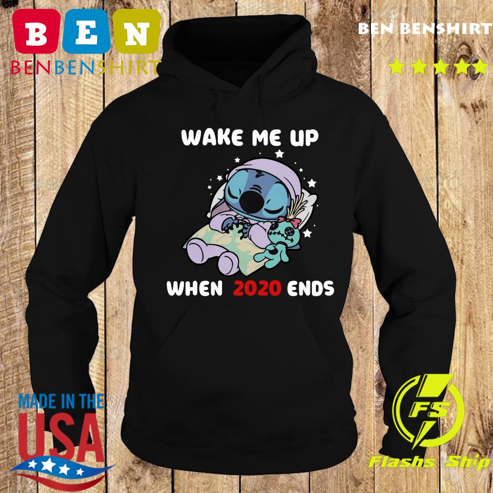Stitch Wake Me Up When 2020 Ends Shirt Hoodie