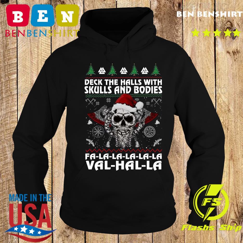 Viking Deck The Halls With Skulls And Bodies Fa La La La La La Val Hal La Ugly Merry Christmas Sweats Hoodie