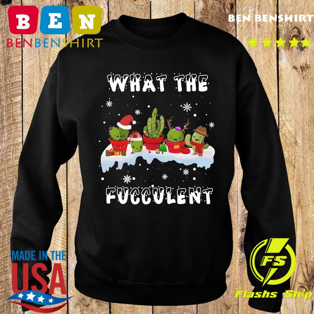 What The Fucculent Merry Christmas Sweatshirt