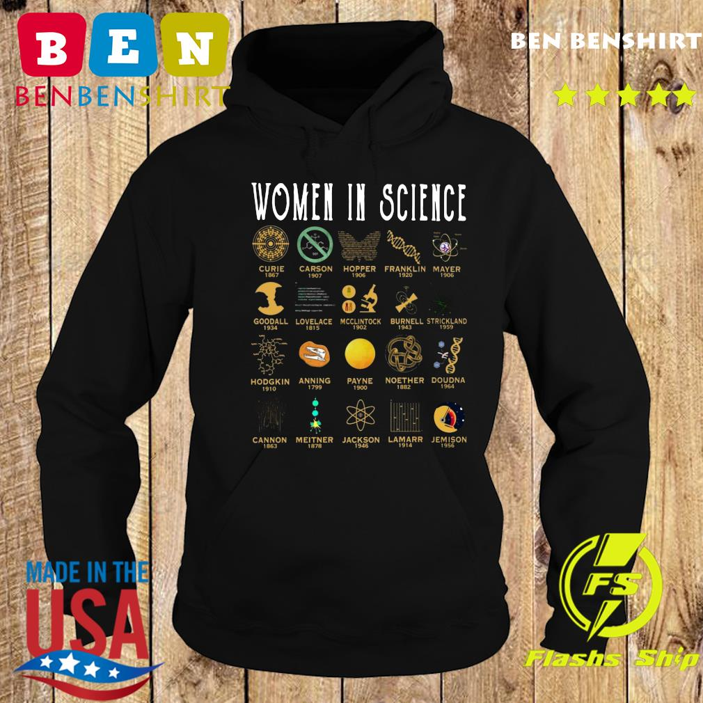 Women In Science Curie Carson Hopper Franklin Mayer Goodall Shirt Hoodie