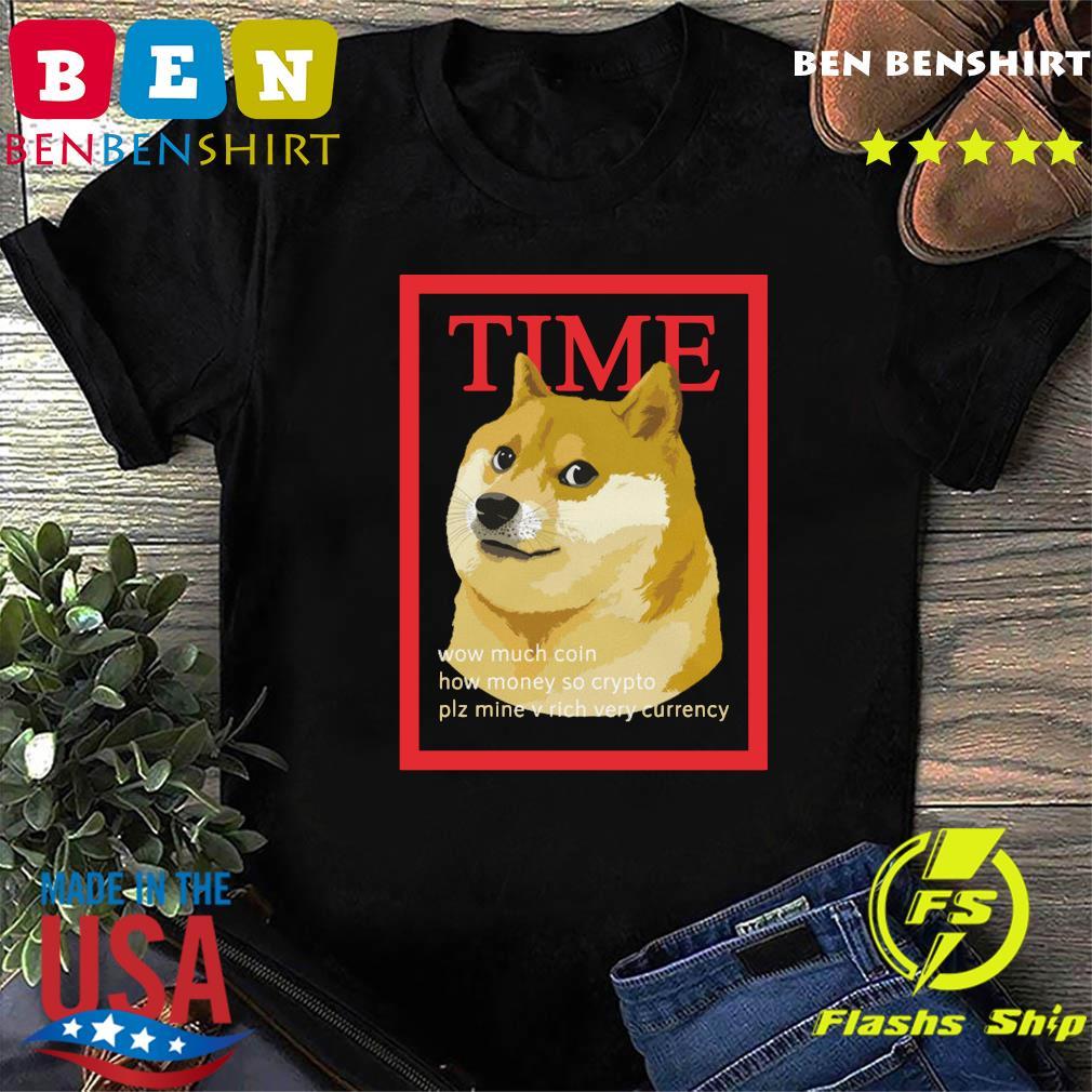 Benbenshirt - Time Dogecoin Wow Much Coin How Money So ...